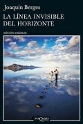 unademagiaporfavor-libro-novela-abril-2014-tusquets-La-linea-invisible-del-horizonte-Joaquin-Berges-portada