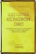 retorno-al-patrc3b3n-oro