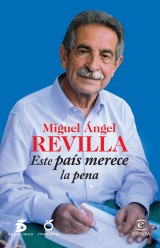 168379_portada_este-pais-merece-la-pena_miguel-angel-revilla_201411240918
