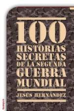 '100 historias secretas de la Segunda Guerra Mundial'