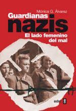 'Guardianas nazisel lado femenino del mal'