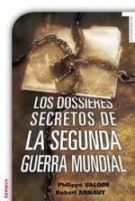 'Los dossieres secretos de la Segunda Guerra Mundial'