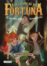 'El secreto del trapecista. Las Crónicas de Fortuna 1'