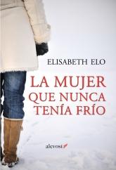 'La mujer que nunca tenía frío'