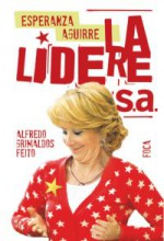 'Esperanza Aguirre. La lideresa'