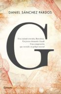 G. La novela de Gaudí