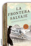 La frontera salvaje de Francisco Balbuena