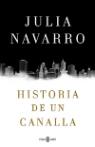 historia-de-un-canalla-julia-navarro-portada1