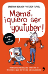 Mama quiero ser youtuber1