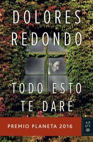 Dolores Redondo - Todo esto te daré