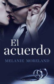 El acuerdo - Melanie Moreland